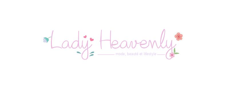 Lady heavenly - Blog beauté,  mode, Lifestyle
